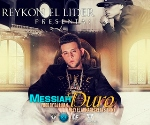 MESSIAH FEAT REYKON TOP 6  EL DURO